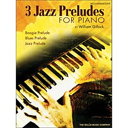 Willis Music Three Jazz Preludes For Piano - Boogie, Blues, Jazz Mid-Intermediate Level (416100)
