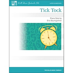 Willis Music Tick Tock - Later Elementary Piano Solo Sheet (416828)