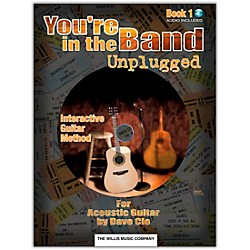 Willis Music You're In The Band Unplugged Book 1 For Acoustic Guitar Book/CD (406649)