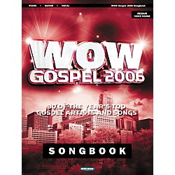 World Music Press Wow Gospel 2006 Piano, Vocal, Guitar Songbook (309949)