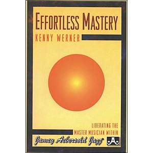 Jamey-Aebersold-Effortless-Mastery-with-Kenny-Werner--DVD--DVD