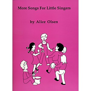Alice-Olsen-Publishing-More-Songs-for-Little-Singers-Standard