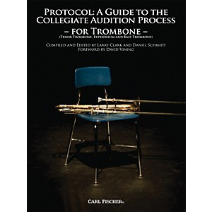 Carl-Fischer-Protocol--A-Guide-to-the-Collegiate-Audition-Process-for-Trombone-Book-Standard