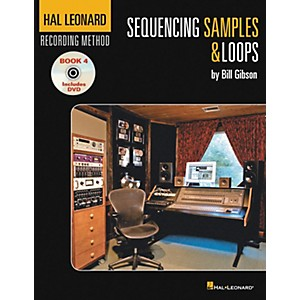 Hal-Leonard-Recording-Method-Book-4--Sequencing-Samples---Loops--Book-DVD--Standard