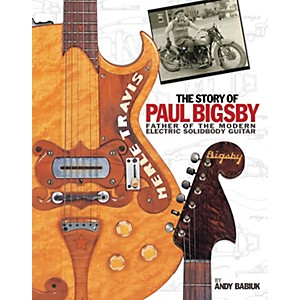 Hal-Leonard-The-Story-of-Paul-Bigsby---Father-of-the-Modern-Electric-Solidbody-Guitar--Hardcover-Book--Standard