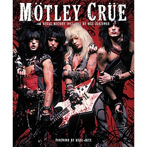 Chronicle-Books-Motley-Crue--A-Visual-History--1983-2005-by-Neil-Zlozower--Book--Standard