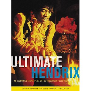 Hal-Leonard-Ultimate-Hendrix--An-Illustrated-Encyclopedia-of-Live-Concerts---Sessions-Standard