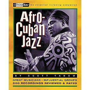Backbeat-Books-Afro-Cuban-Jazz---Third-Ear-Listening-Companion-Book-Standard