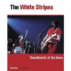 Backbeat-Books-White-Stripes---Sweethearts-of-the-Blues--Book--Standard