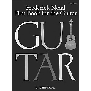 G--Schirmer-First-Book-for-the-Guitar---Part-3-Book-Standard