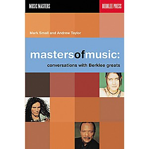 Berklee-Press-Masters-of-Music---Conversations-with-Berklee-Greats-Book-Standard