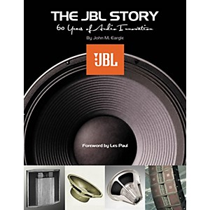 Hal-Leonard-The-JBL-Story---Sixty-Years-of-Audio-Innovation-Book-Standard