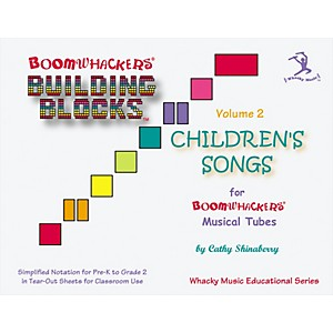 BOOMWHACKERS-Boomwhackers-Building-Blocks-Childrens-Songs--Volume-2-Book-Standard