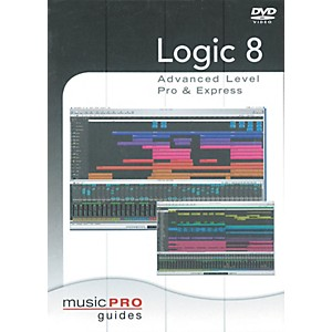 Hal-Leonard-Logic-8-Advanced-Level-Pro---Express---Music-Pro-Series--DVD--Standard