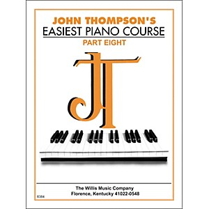 Willis-Music-John-Thompson-s-Easiest-Piano-Course-Part-8-Standard