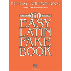Hal-Leonard-The-Easy-Latin-Fake-Book---100-Songs-In-The-Key-Of-C-Standard