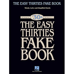 Hal-Leonard-The-Easy-Thirties-Fake-Book-100-Songs-In-The-Key-Of-C-Standard