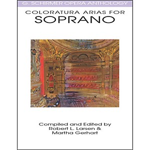 G--Schirmer-Coloratura-Arias-For-Soprano-G-Schirmer-Opera-Anthology-Standard