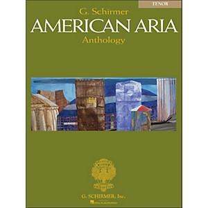 G--Schirmer-G-Schirmer-American-Aria-Anthology-For-Tenor-Voice-Standard