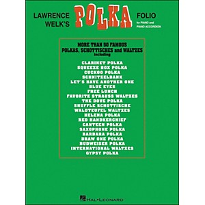 Hal-Leonard-Lawrence-Welk-s-Polka-Folio-for-Piano---Piano-Accordion-arranged-for-piano--vocal--and-guitar--P-V-G-Standard