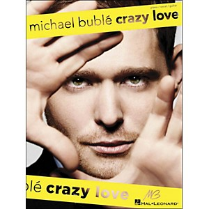 Hal-Leonard-Michael-Buble---Crazy-Love-arranged-for-piano--vocal--and-guitar--P-V-G--Standard