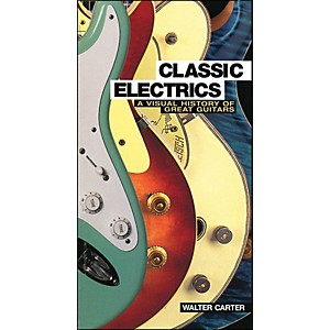 Backbeat-Books-Classic-Electrics---A-Visual-History-Of-Great-Guitars-Standard