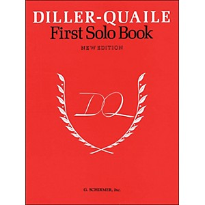 G--Schirmer-Diller-Quaile-First-Solo-Book-New-Edition-By-Diller-Standard