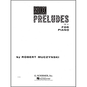 G--Schirmer-Six-Preludes-Op-6-For-Piano-By-Muczynski-Standard