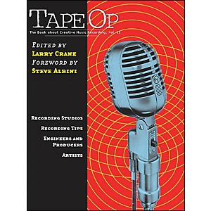 Hal-Leonard-Tape-Op---The-Book-About-Creative-Music-Recording-Vol--2-Standard