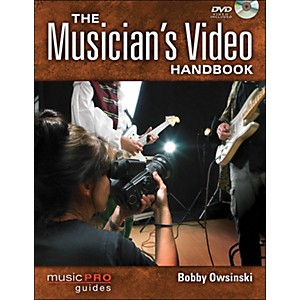 Hal-Leonard-The-Musician-s-Video-Handbook--A-Guide-To-Making-Every-Video-That-A-Musician-Needs-Standard