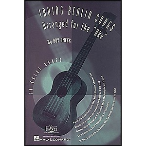 Hal-Leonard-Irving-Berlin-Songs-Arranged-for-the-Uke-Standard
