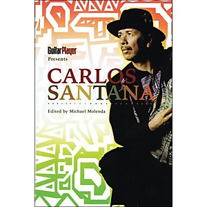 Backbeat-Books-Guitar-Player-Presents--Carlos-Santana-Book-Standard