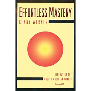 Alfred-Effortless-Mastery-Liberating-the-Master-Musician-Within-Textbook---CD-Standard