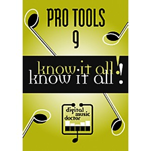 Digital-Music-Doctor-Pro-Tools-9---Know-It-All--DVD-Standard