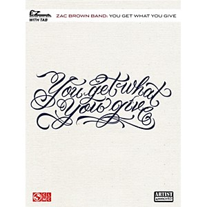 Cherry-Lane-Zac-Brown-Band---You-Get-What-You-Give-Easy-Guitar-Tab-Standard