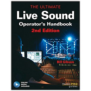 Hal-Leonard-The-Ultimate-Live-Sound-Operator-s-Handbook-Book-DVD-2nd-Edition-Standard