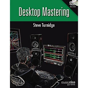 Hal-Leonard-Desktop-Mastering-Inside-Secrets-To-Mastering-Your-Recordings---Music-Pro-Guides-Series-Book-DVD-ROM-Standard
