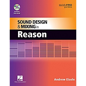 Hal-Leonard-Quick-Pro-Guides---Sound-Design-And-Mixing-In-Reason-Book-DVD-ROM-Standard