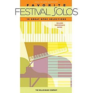 Willis-Music-Favorite-Festival-Solos---10-Great-NFMC-Selections--Early-To-Later-Elementary-Level--Standard