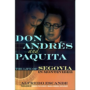 Hal-Leonard-Don-Andres-And-Paquita---The-Life-Of-Segovia-In-Montevideo-Standard