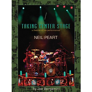 Hudson-Music-Neil-Peart--Taking-Center-Stage---A-Lifetime-Of-Live-Performance-Book-Standard