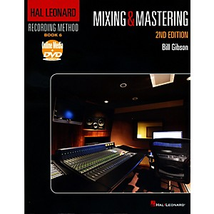 Hal-Leonard-Hal-Leonard-Recording-Method-Book-6---Mixing---Mastering-2nd-Edition-Book-DVD-Standard