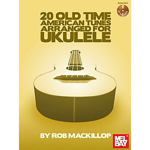 Mel-Bay-20-Old-Time-American-Tunes-Arranged-for-Ukulele-Book-Cd-Set-Standard