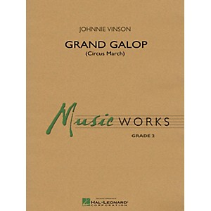 Hal-Leonard-Grand-Galop--Circus-March----Music-Works-Series-Grade-2-Standard