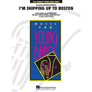 Hal-Leonard-I-m-Shipping-Up-To-Boston---Young-Concert-Band-Series-Level-3-Standard
