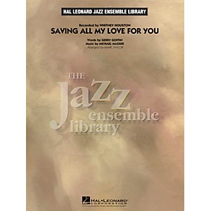 Hal-Leonard-Saving-All-My-Love-For-You---The-Jazz-Essemble-Library-Series-Level-4-Standard