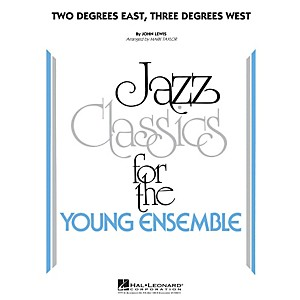 Hal-Leonard-Two-Degrees-East--Three-Degrees-West---Jazz-Classics-For-The-Young-Ensemble-Level-3-Standard