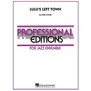 Hal-Leonard-Lulu-s-Left-Town---Professional-Editions-For-Jazz-Ensemble-Series-Level-5-Standard