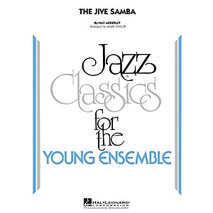 Hal-Leonard-The-Jive-Samba---Jazz-Classics-For-The-Young-Ensemble-Level-3-Standard
