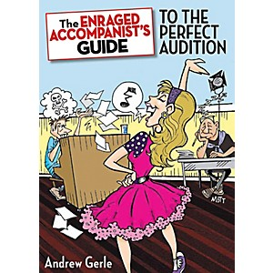 Hal-Leonard-The-Enraged-Accompanist-s-Guide-To-The-Perfect-Audition-Standard